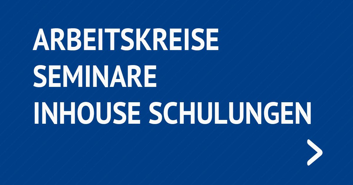 Arbeitskreise, Seminare, Inhouse-Schulungen | IAF Institut